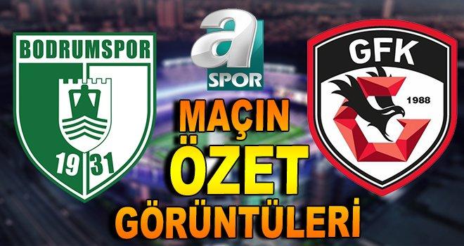 Maç Özeti | Bodrumspor - Gazişehir Gaziantep