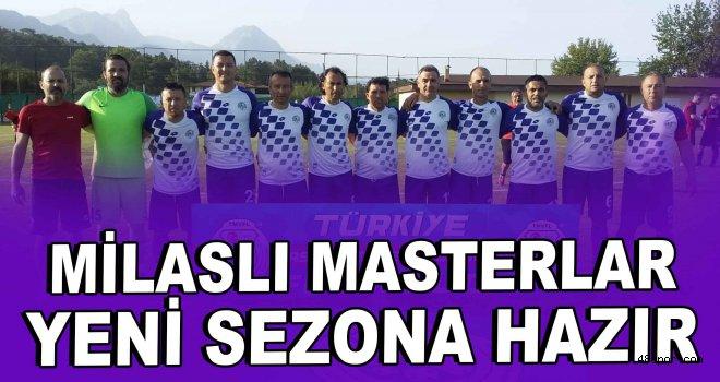 Milaslı Masterlar yeni sezona hazır