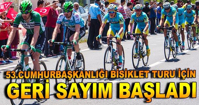 53. Cumhurbaşkanlığı Bisiklet Turu için geri sayım başladı