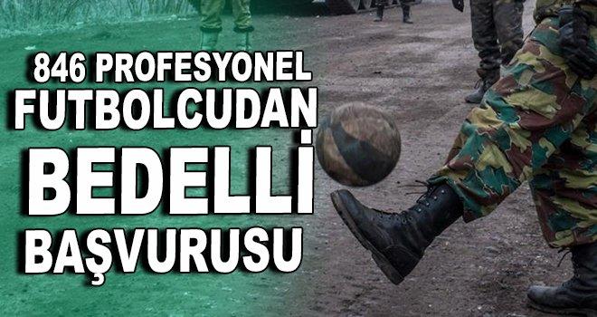 846 profesyonel futbolcudan bedelli başvurusu