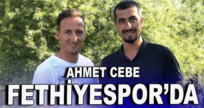 Ahmet Cebe Fethiyespor'da