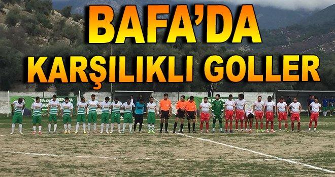 Bafa'da karşılıklı goller