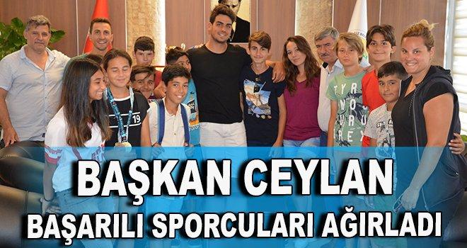 Başkan Ceylan başarılı sporcuları ağırladı