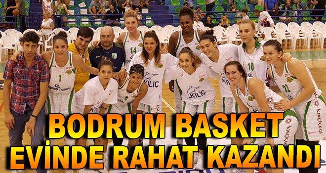 Bodrum Basket evinde rahat kazandı