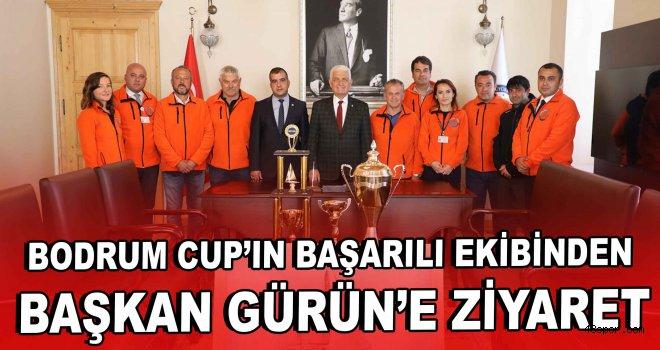 Bodrum Cup'ın başarılı ekibinden Başkan Gürün'e ziyaret