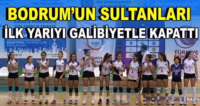 ''Bodrum Sultanları'' ilk yarıyı galibiyetle kapattı