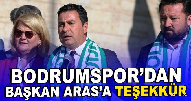 Bodrumspor'dan Başkan Aras'a teşekkür