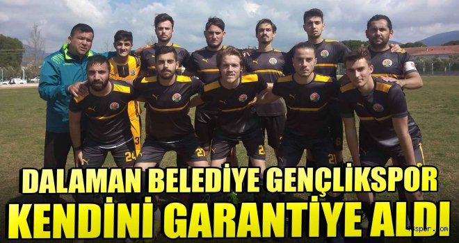 Dalaman Belediye Gençlikspor kendini garantiye aldı