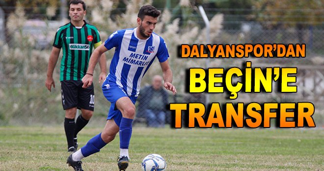 Dalyanspor'dan Beçin'e transfer