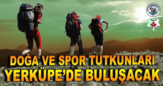 Doğa ve spor tutkunları Yerküpe'de buluşuyor