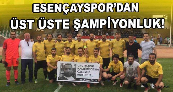 Esençayspor'dan üst üste ikinci şampiyonluk!