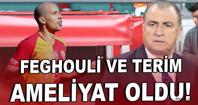 Feghouli ve Terim ameliyat oldu!