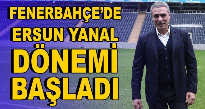 Fenerbahçe'de Yanal dönemi başladı