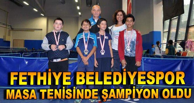 Fethiye Belediyespor, masa tenisinde şampiyon oldu