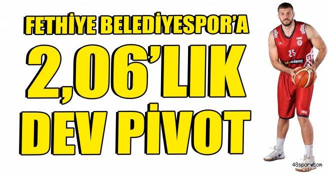 Fethiye Belediyespor'a 2,06'lık dev pivot
