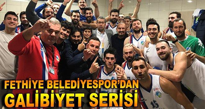 Fethiye Belediyespor'dan galibiyet serisi