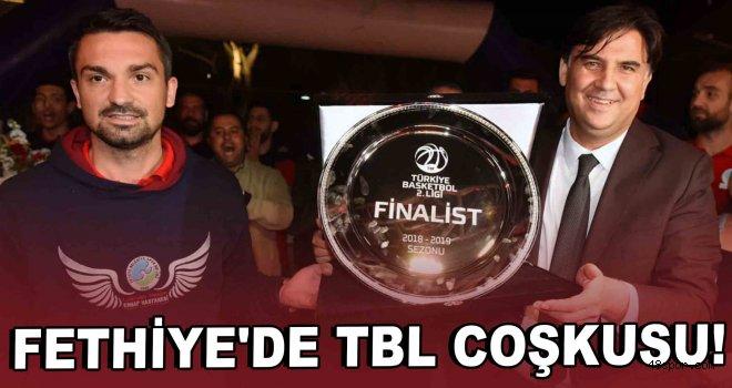 Fethiye'de TBL coşkusu!