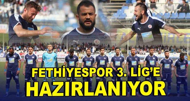 Fethiyespor 3. Lig'e hazırlanıyor!