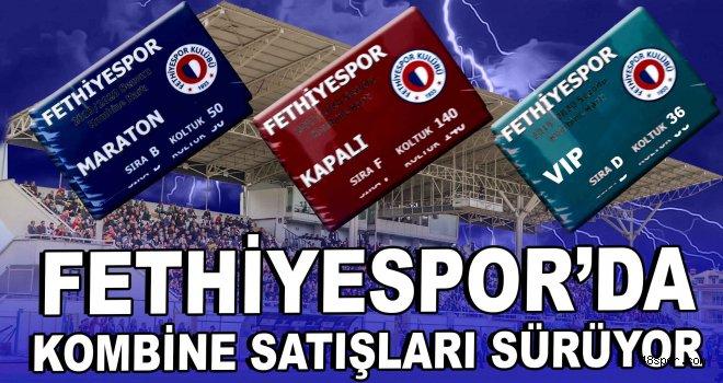 Fethiyespor'da kombine satışları sürüyor