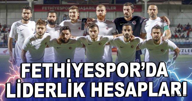 Fethiyespor'da liderlik hesapları