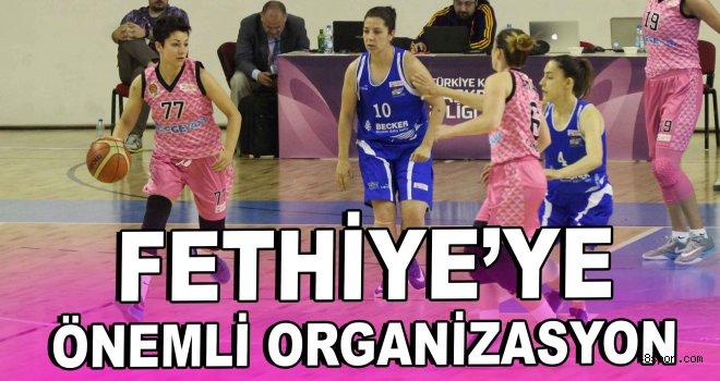 Fethiye'ye önemli organizasyon!