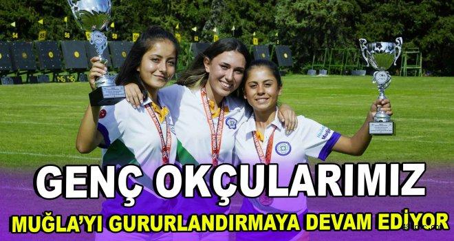 Genç okçularımız Muğla'yı gururlandırmaya devam ediyor