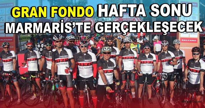 GRAN FONDO hafta sonu Marmaris'te gerçekleşecek
