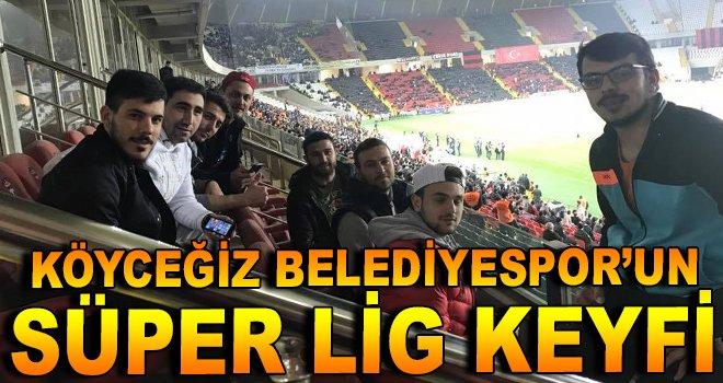 Köyceğiz Belediyespor'un Süper Lig Keyfi