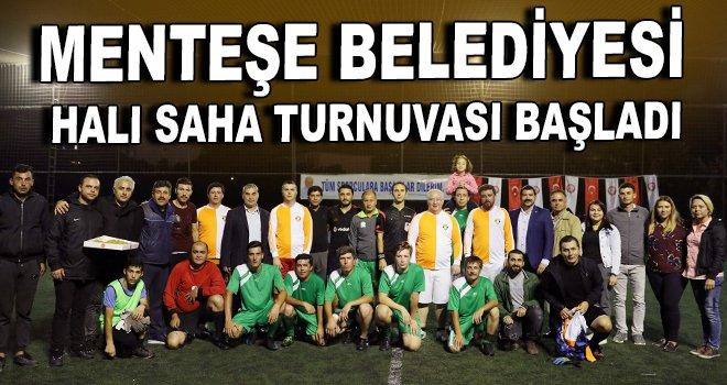 Menteşe Belediyesi Halı Saha Turnuvası başladı