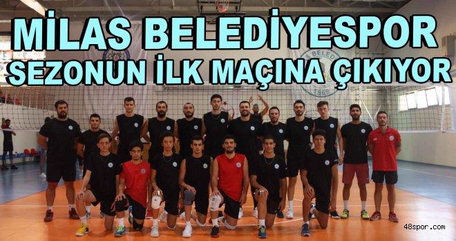 Milas Belediyespor sezonun ilk maçına çıkıyor