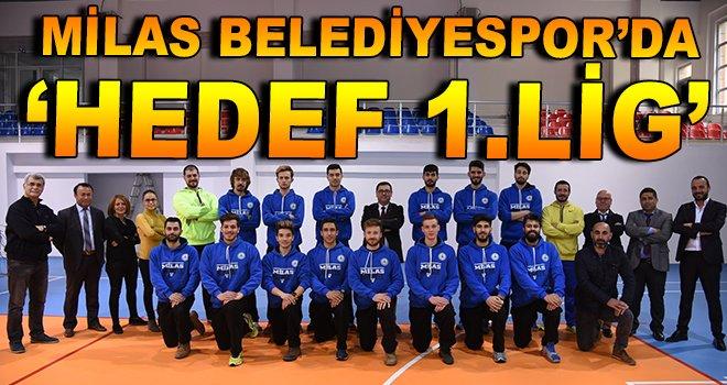 Milas Belediyespor'da ''Hedef 1. Lig''