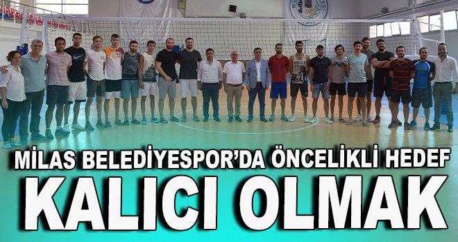 Milas Belediyespor'da öncelikli hedef kalıcı olmak