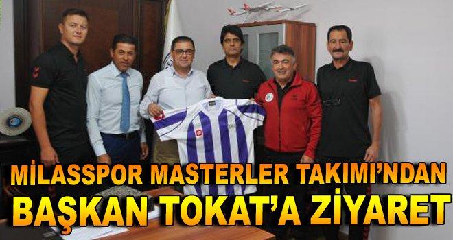 Milasspor Masterler Takımı'ndan Başkan Tokat'a ziyaret