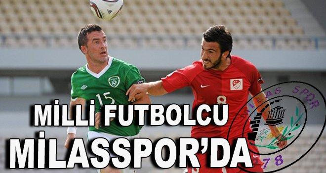 Milli futbolcu Milasspor'da