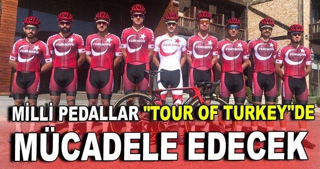 Milli Pedallar ''Tour Of Turkey''de mücadele edecek