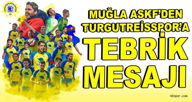 Muğla ASKF'den Turgutreisspor'a tebrik