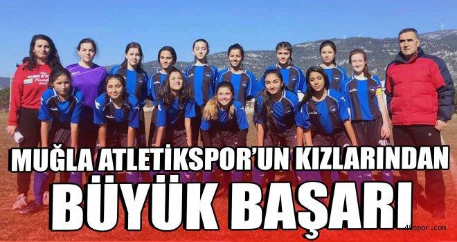 Muğla Atletikspor'un kızlarından büyük başarı