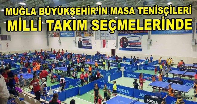 Muğla Büyükşehir'in masa tenisçileri Milli Takım seçmelerinde