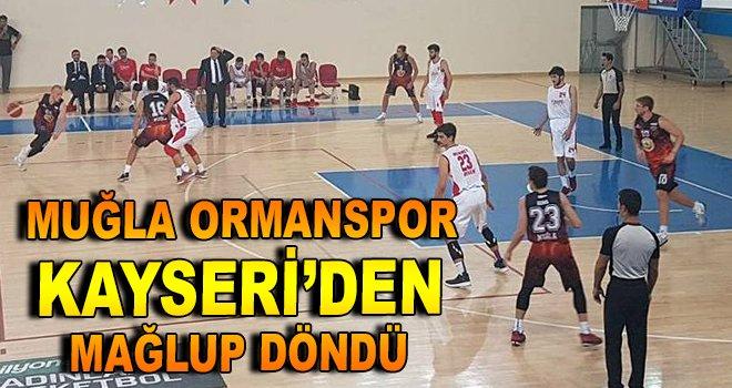 Muğla Ormanspor, Kayseri'den mağlup döndü