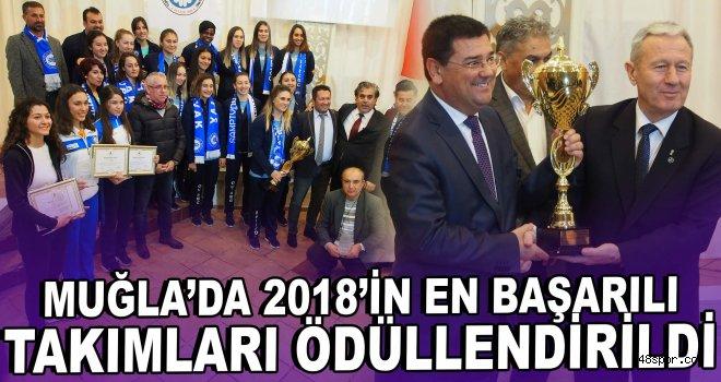 Muğla'da 2018'in en başarılı takımları