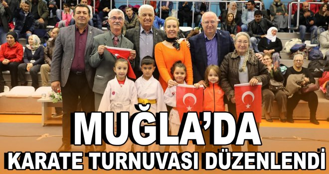 Muğla'da karate turnuvası düzenlendi