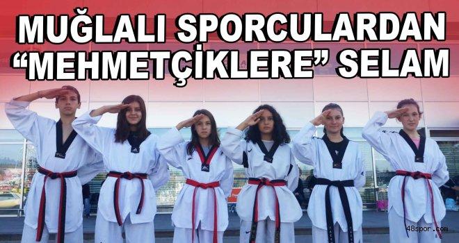 """Muğlalı sporculardan """"Mehmetçiklere"""" selam"""