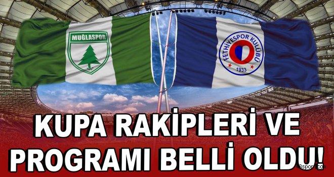 Muğlaspor ile Fethiyespor'un kupa rakipleri ve programı belli oldu!