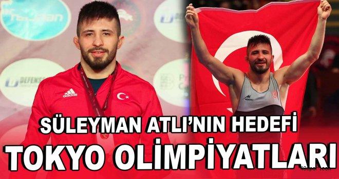 Süleyman Atlı'nın hedefi Tokyo Olimpiyatları