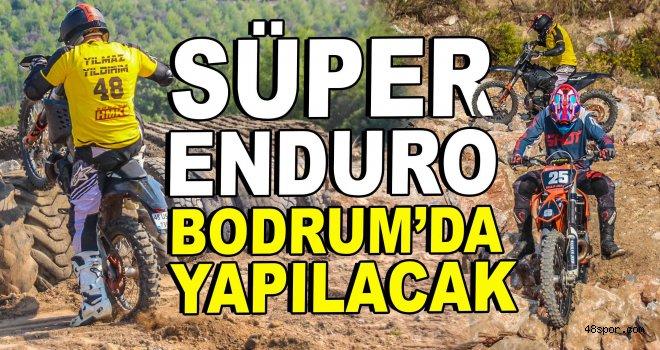 Süper Enduro Yarışları için Bodrum'da geri sayım başladı