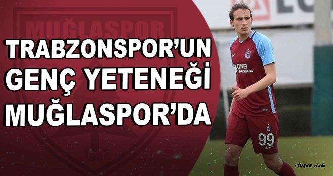 Trabzonspor'un genç yeteneği Muğlaspor'da