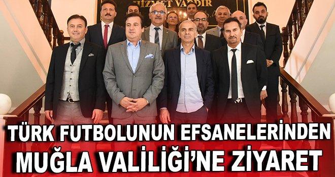 Türk futbolunun efsanelerinden Muğla Valiliği'ne ziyaret