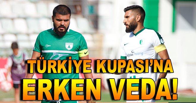 Türkiye Kupası'na erken veda!