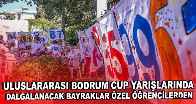 Uluslararası Bodrum Cup yarışlarında dalgalanacak bayraklar özel öğrencilerden
