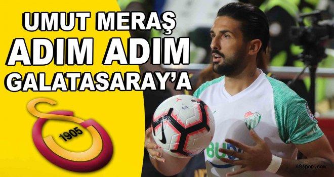 Umut Meraş, adım adım Galatasaray'a!